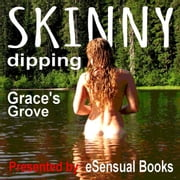 Skinny Dipping audiobook by Grace's Grove