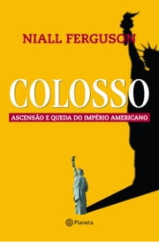 Colosso ebook by Niall Ferguson