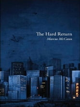 The Hard Return ebook by Marcus McCann
