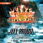 Trial by Fire audiobook by Jeff Probst, Chris Tebbetts, Charles Carroll