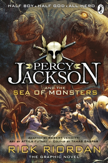 Percy Jackson and the Sea of Monsters: The Graphic Novel (Book 2) ebook by Rick Riordan