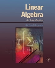 Linear Algebra: An Introduction ebook by Bronson, Richard