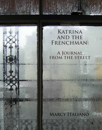 Katrina and the Frenchman - A Journal from the Street ebook by Marcy Italiano