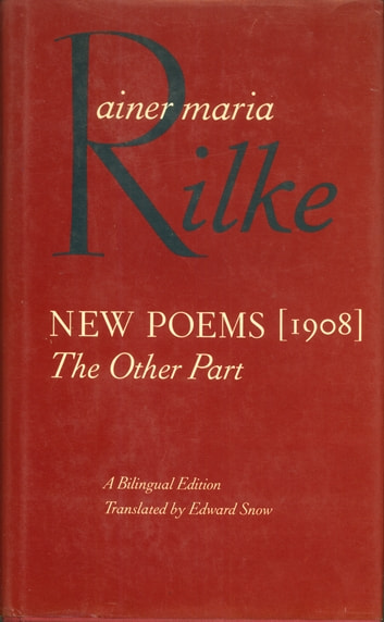 New Poems, 1908 - The Other Part ebook by Rainer Maria Rilke