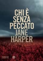 Chi è senza peccato eBook by Jane Harper