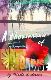 A Thousand Miles of Paradise: Love and Friendship ebook by Nicole Anderson