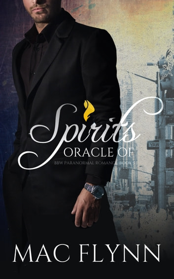 Oracle of Spirits #5 ebook by Mac Flynn