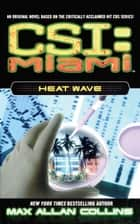 Heat Wave ebook by Max Allan Collins