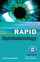 Rapid Ophthalmology ebook by Zahir Mirza,Andrew Coombes