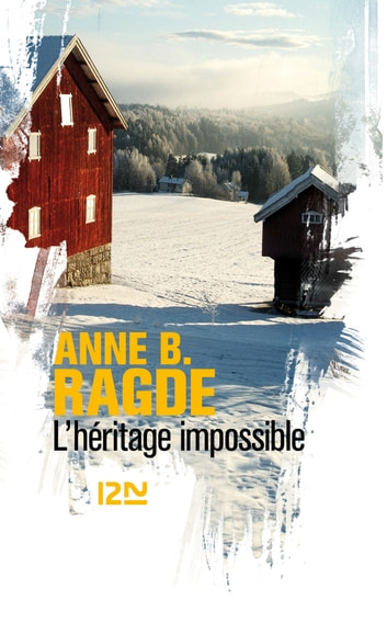 L'héritage impossible ebook by Anne B. RAGDE