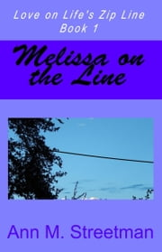Melissa on the Line ebook by Ann M Streetman