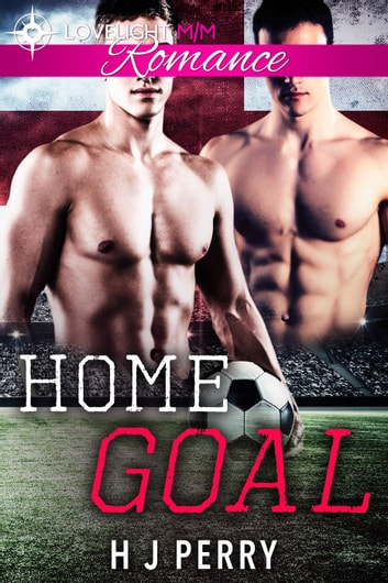 Home Goal - Gay Footballer Romance ebook by H J Perry