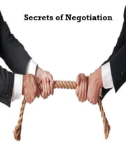 Secrets of Negotiation ebook by V.T.