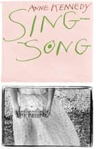 Sing-song ebook by Anne Kennedy