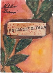 8 favole di Talia ebook by Natalia Danioni