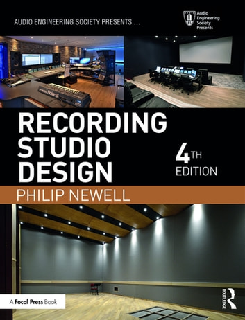 Recording Studio Design ebook by Philip Newell