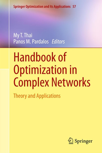 Handbook of Optimization in Complex Networks - Theory and Applications ebook by