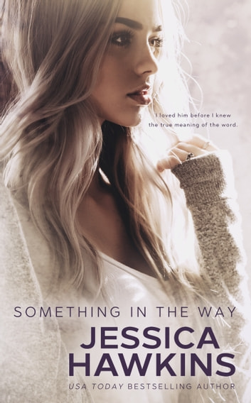 Something in the Way ebook by Jessica Hawkins