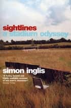 Sightlines - A Stadium Odyssey eBook by Simon Inglis