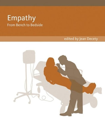 Empathy - From Bench to Bedside ebook by Jean Decety