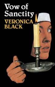 Vow of Sanctity ebook by Veronica Black