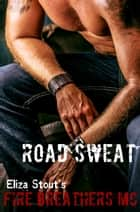 Road Sweat ebook by Eliza Stout