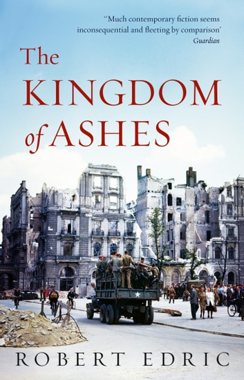 The Kingdom of Ashes ebook by Robert Edric