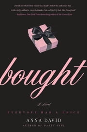 Bought - A Novel ebook by Anna David