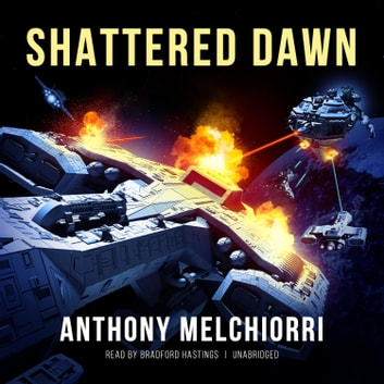 Shattered Dawn audiobook by Anthony Melchiorri