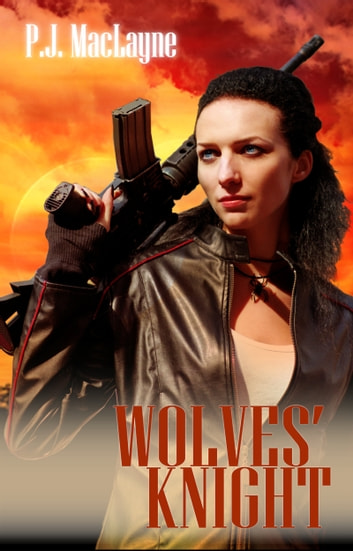 Wolves' Knight ebook by P.J. MacLayne