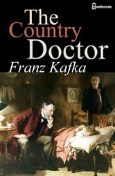The Country Doctor ebook by Franz Kafka