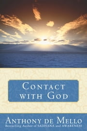 Contact with God ebook by Anthony De Mello