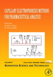 Capillary Electrophoresis Methods for Pharmaceutical Analysis ebook by Ahuja, Satinder