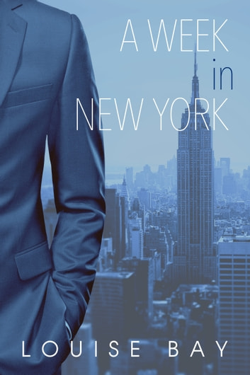 A Week in New York ebook by Louise Bay