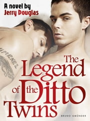 The Legend of the Ditto Twins ebook by Jerry Douglas
