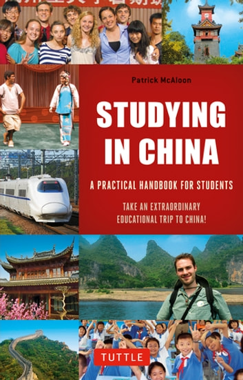 Studying in China - A Practical Handbook for Students ebook by Patrick McAloon