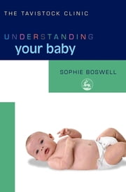 Understanding Your Baby ebook by Sophie Boswell