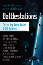 Battlestations ebook by David Drake, Bill Fawcett