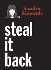 Steal It Back ebook by Sandra Simonds