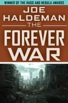 The Forever War ebook by John Scalzi, Joe Haldeman