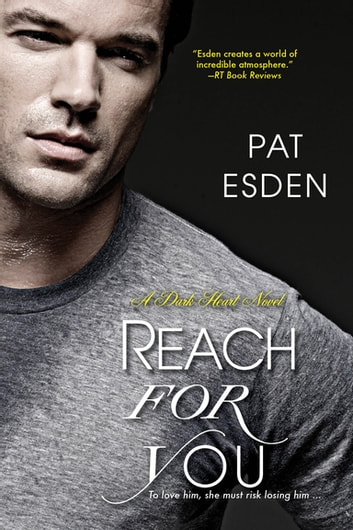 Reach for You ebook by Pat Esden