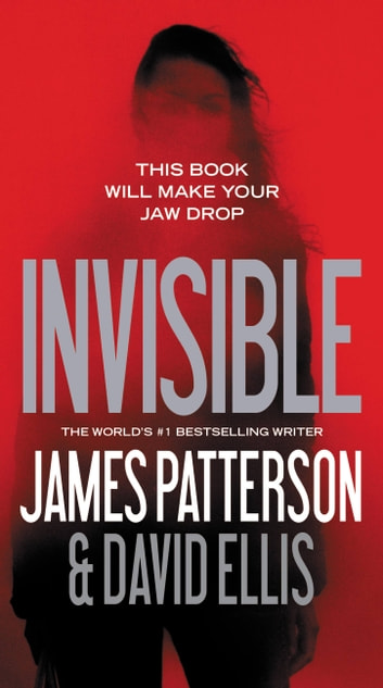 Invisible 電子書 by James Patterson,David Ellis