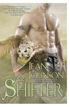 The Shifter ebook by Jean Johnson