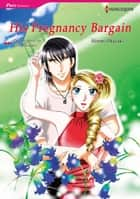 HIS PREGNANCY BARGAIN (Harlequin Comics) - Harlequin Comics ebook by Kim Lawrence, Hitomi Okazaki