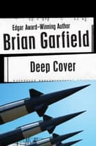 Deep Cover ebook by Brian Garfield