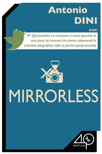 Mirrorless eBook by Antonio Dini