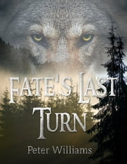 Fate's Last Turn ebook by Peter Williams