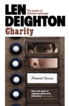Charity ebook by Len Deighton