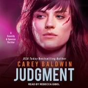 Judgment - A Cassidy & Spenser Thriller audiobook by Carey Baldwin