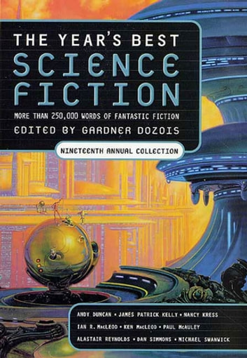 The Year's Best Science Fiction: Nineteenth Annual Collection ebook by